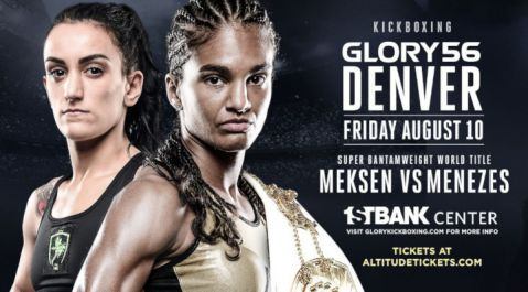 Super Bantamweight Title on the Line at GLORY 56 Denver When Anissa Meksen Meets Jady Menezes