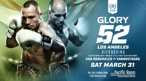 Robin van Roosmalen and Kevin VanNostrand Battle for Undisputed Featherweight Championship at GLORY 52 Los Angeles on Saturday, March 31