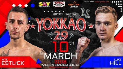 YOKKAO 29: Myk Estlick vs Luke Hill!