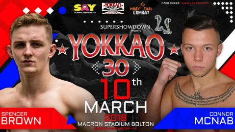 YOKKAO 30: Spencer Brown vs Connor McNab!
