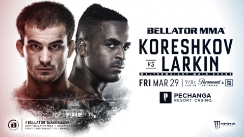 Former champ Andrey Koreshkov meets Lorenz Larkin in Bellator main event on March 29